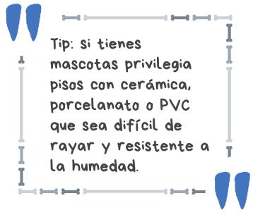 privilegia pisos de cerámica o porcelanato resistentes al agua